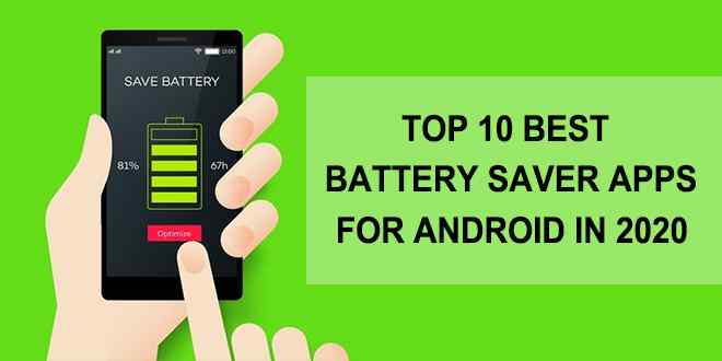Best Battery Saver Apps for Android in 2020