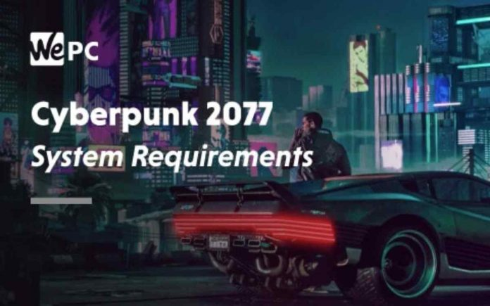 Cyberpunk 2077 Game System Requirements