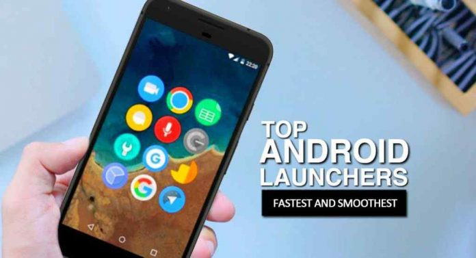 Best Android Launcher of 2021